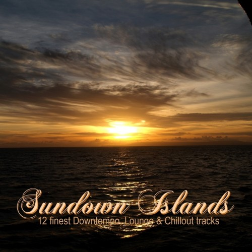 VA - Sundown Islands (12 Finest Downtempo, Lounge & Chillout Tracks) (2013)