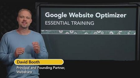 Google Website Optimizer Essential Training with David Booth