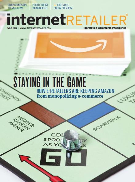Internet Retailer Magazine - May 2013