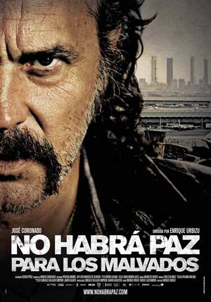 No Habra Paz Para los Malvados / Няма да има покой за нечестивите (2011)
