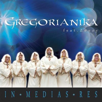 Gregorianika feat  Zouzy - In Medias Res (2015)