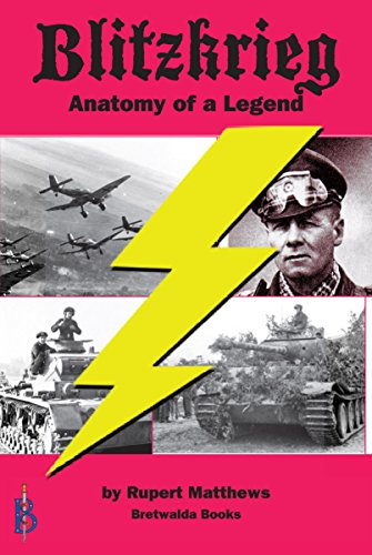 Blitzkrieg: Anatomy of a Legend