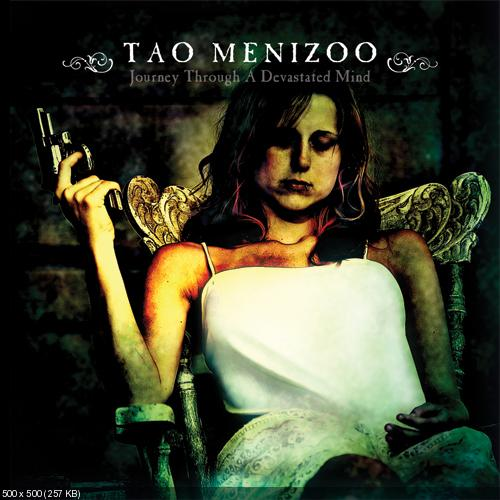 Tao Menizoo - Journey Through a Devastated Mind (2012)