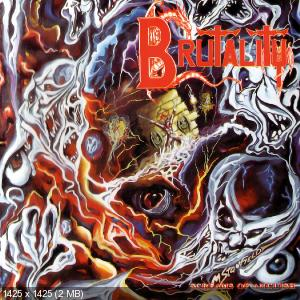 Brutality - Screams Of Anguish (Remastered, 2008)
