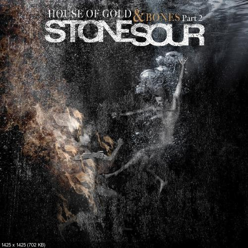 Stone Sour - House Of Gold & Bones: Part 2 (2013) [Japanese Edition]