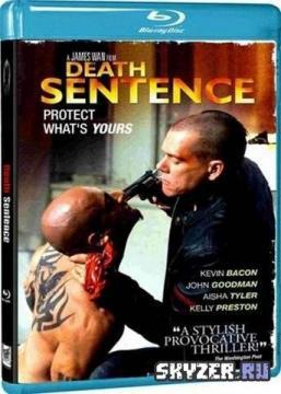 Смертный приговор / Death Sentence (2007) BDRip 720p