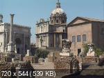Золотой Глобус № 2. Рим. Вечный город. Величие былых эпох (2008) DVDRip