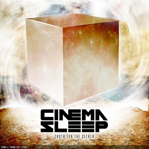 Cinema Sleep - Truth for the Seeker (2013)