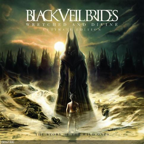 Black Veil Brides - Wretched and Divine: The Story of the Wild Ones (2013) [ULTIMATE EDITION]