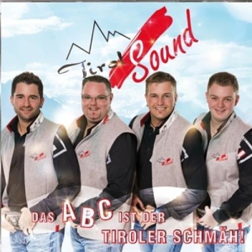 Tirol Sound - Das ABC ist der Tiroler Schmaeh! (2013)